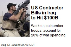 us-contractor-bills-in-iraq-to-hit-100b